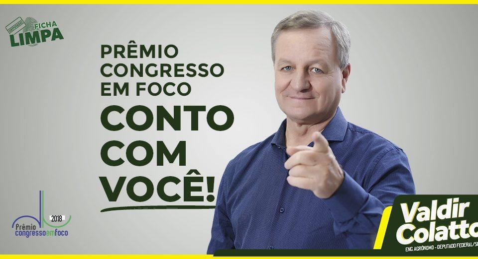 """Deputado Valdir Colatto concorre ao """"Prêmio Congresso em Foco 2018"""""""
